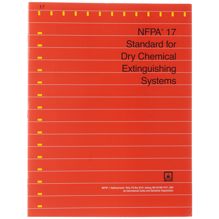 NFPA 17: Standard for Dry Chemical Extinguisher Systems, 2013 ed.